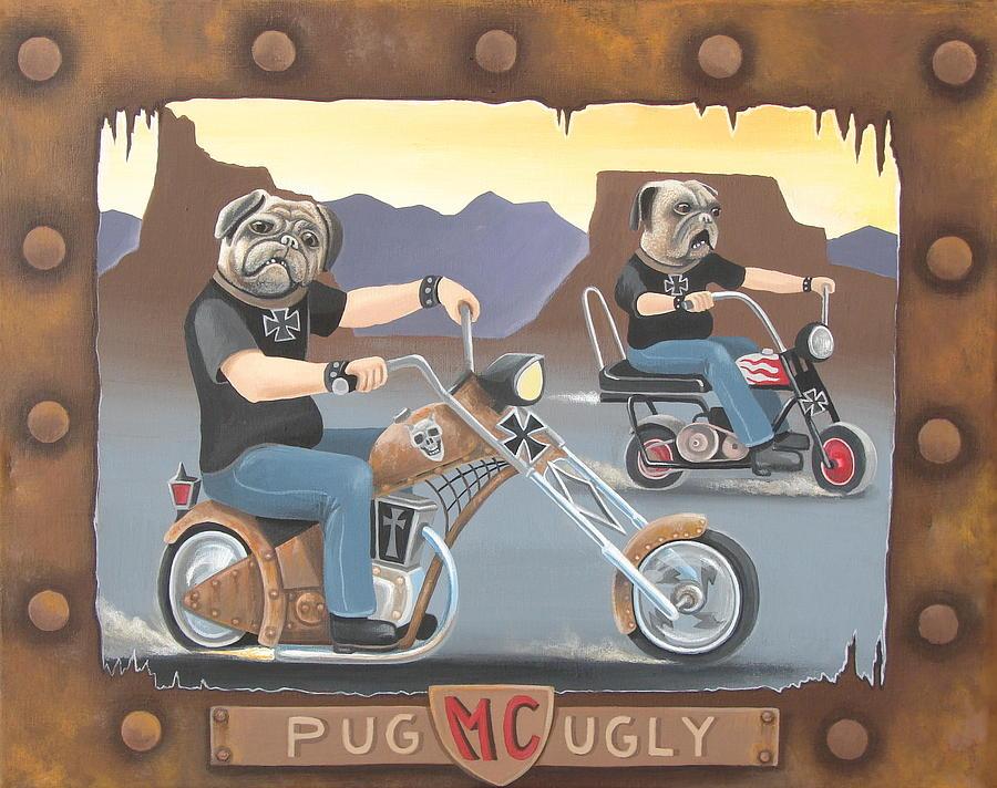 Pug Painting - Pug Ugly M.c. by Stuart Swartz