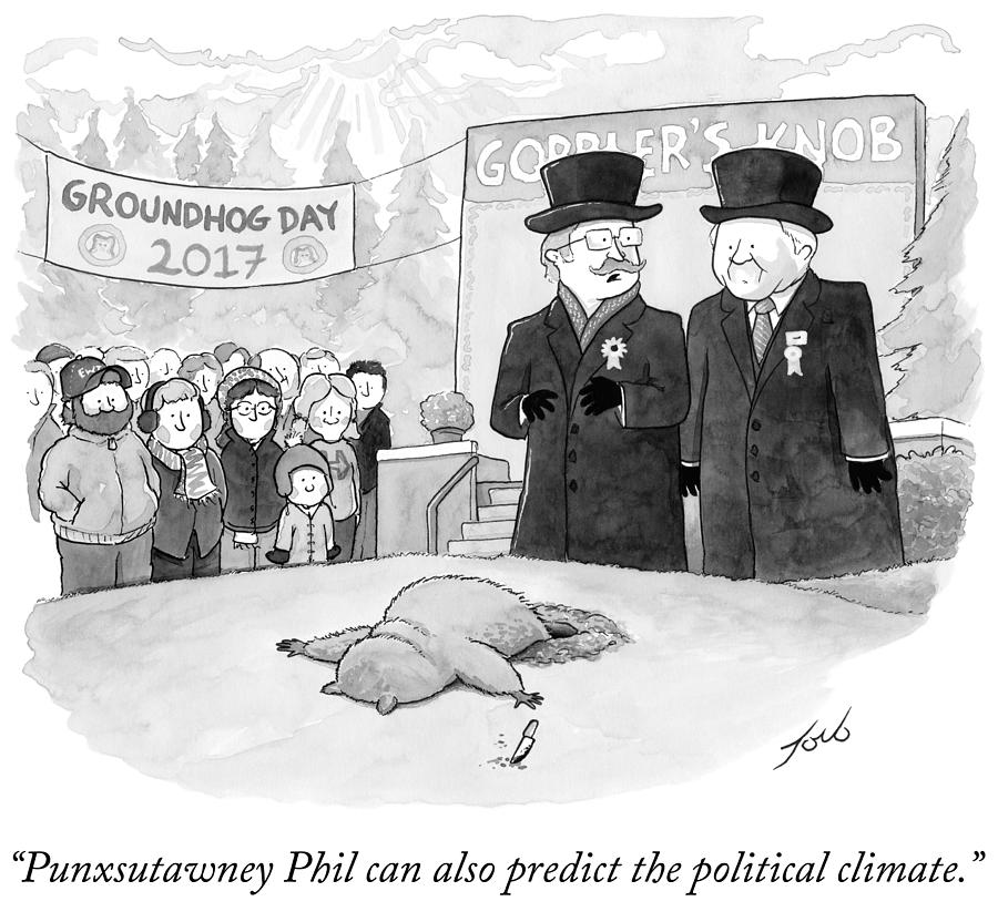 Cartoon Drawing - Punxsutawney Phil Can Also Predict The Political by Tom Toro