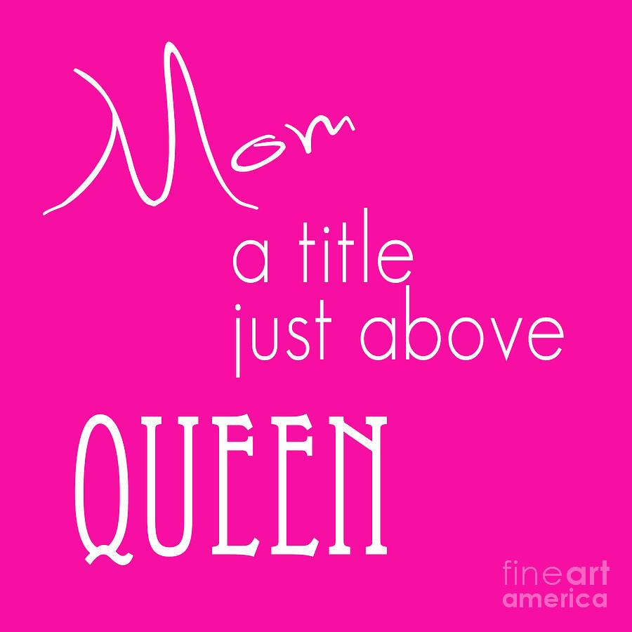 Queen Pink Digital Art