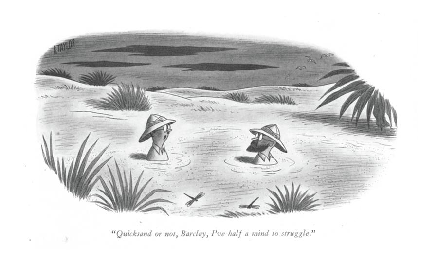 Quicksand Or Drawing by Richard Taylor