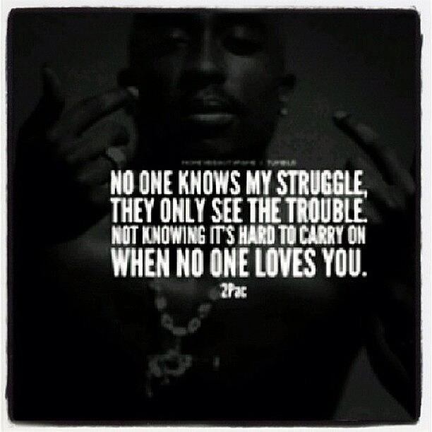 Quote Tupac 2pac Life Love Photograph By Sean Hagan