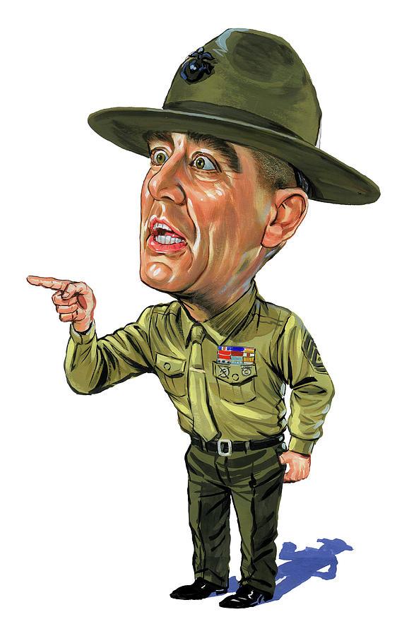 Gunnery Sergeant Hartman Painting - R. Lee Ermey as Gunnery Sergeant Hartman by Art