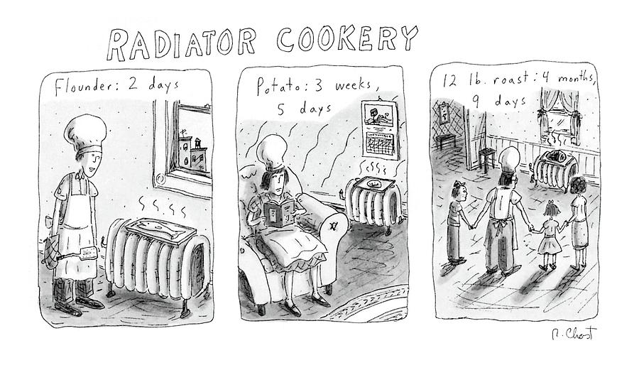 Radiator Cookery Drawing by Roz Chast
