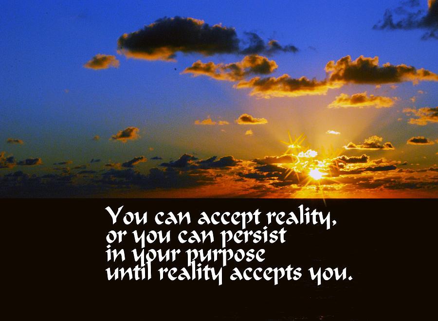Reality Photograph - Reality by Gary Wonning