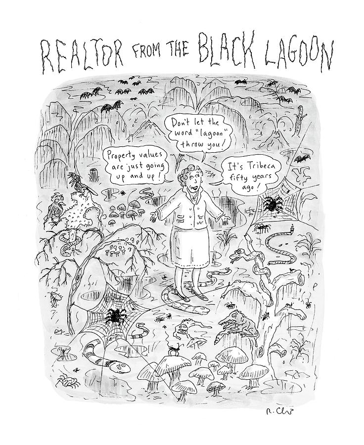 realtor From The Black Lagoon Drawing by Roz Chast