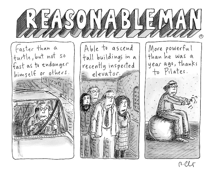 Reasonableman -- Superhero-like Qualities That Drawing by Roz Chast