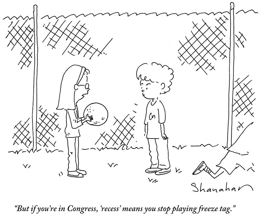 Cartoon Drawing - Recess Means You Stop Playing Freeze Tag by Danny Shanahan