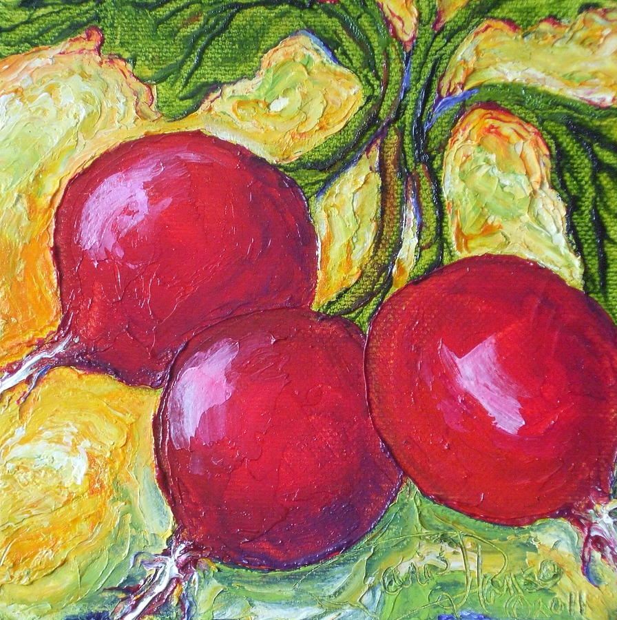Oil On Canvas Painting - Red Radishes by Paris Wyatt Llanso