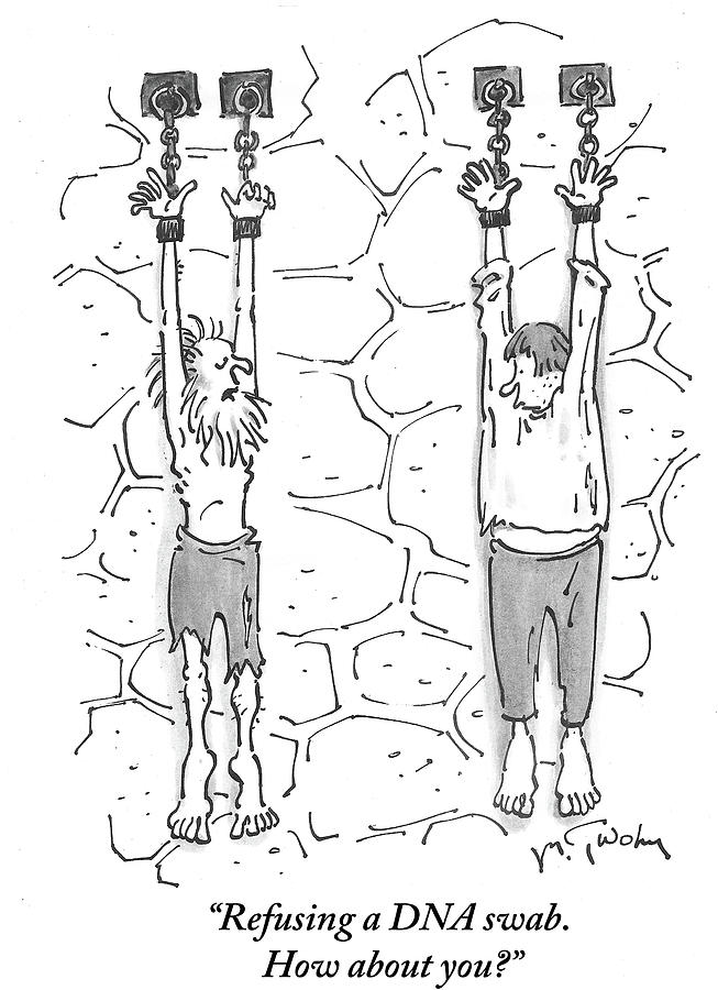 Cartoon Drawing - Refusing A Dna Swab by Mike Twohy