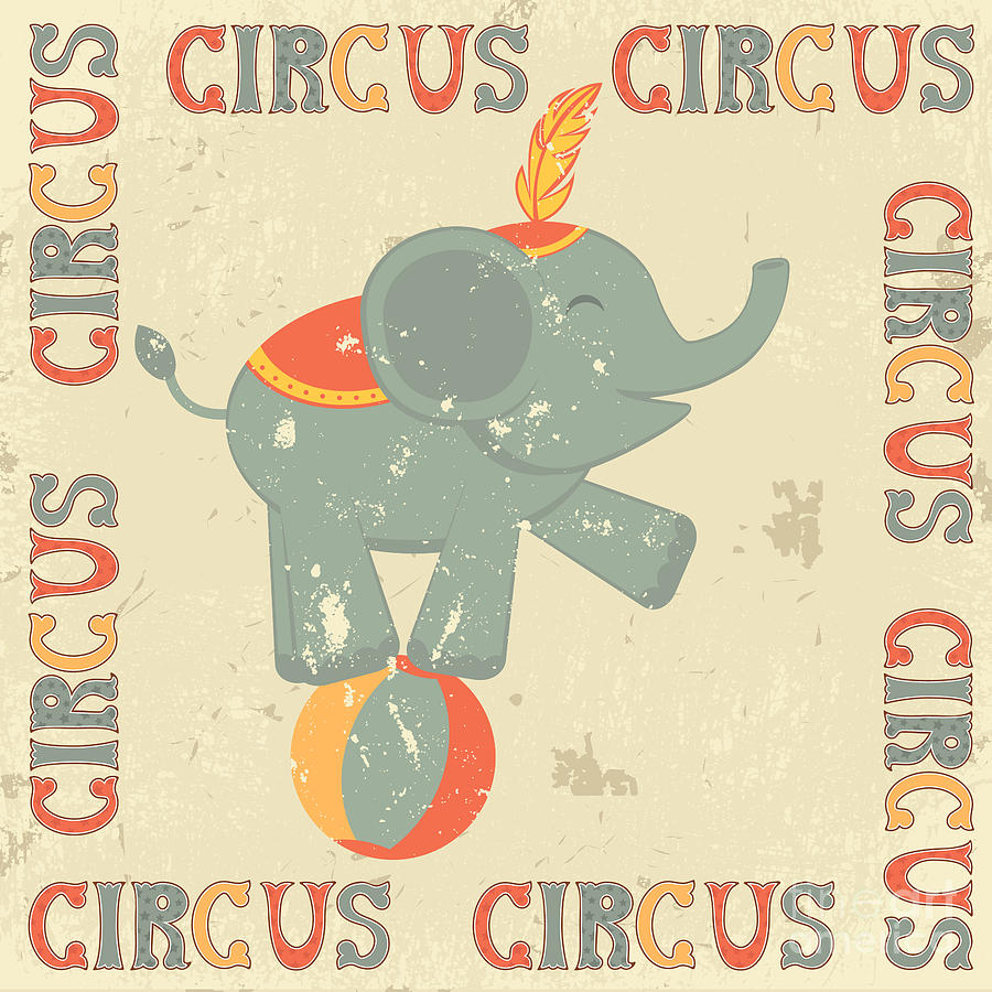 Lettering Digital Art - Retro Circus Poster With Elephant by Olga draw