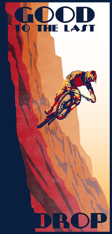 Stunt Riding Painting - Retro Cycling Fine Art Poster Good To The Last Drop by Sassan Filsoof