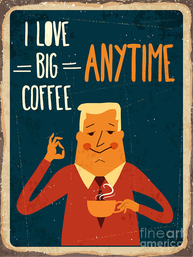 Big Digital Art - Retro Metal Sign I Love Big Coffee by Claudia Balasoiu