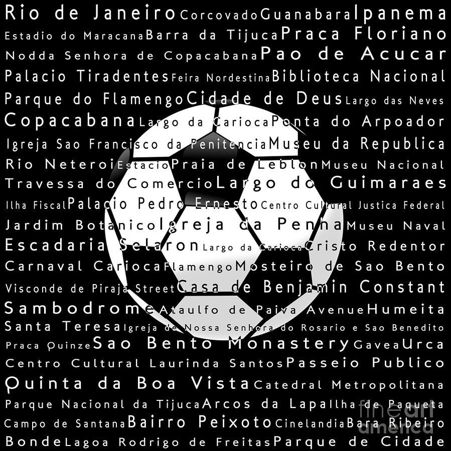 Rio De Janeiro In Words Black Soccer Digital Art