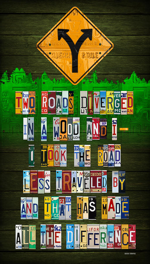 Robert Frost Mixed Media - Robert Frost The Road Not Taken Poem Recycled License Plate Lettering Art by Design Turnpike