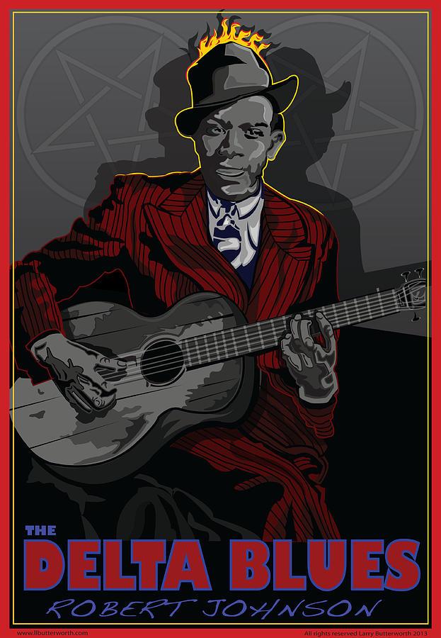 Robert Johnson Digital Art - Robert Johnson Delta Blues by Larry Butterworth
