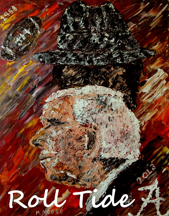 Bear Bryant Painting - Roll Tide With Bear Bryant And Mal Moore  by Mark Moore