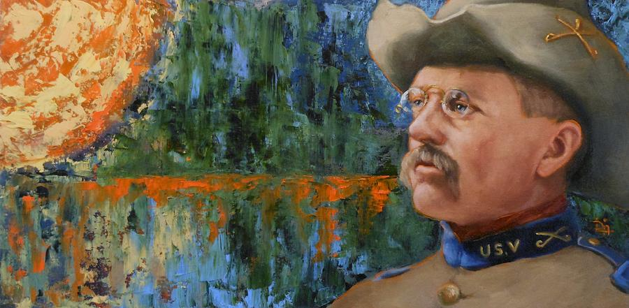 Theodore Roosevelt Painting - Roosevelt by Deborah Allison
