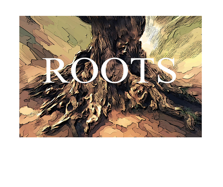 Tree Digital Art - Roots by Bob Salo