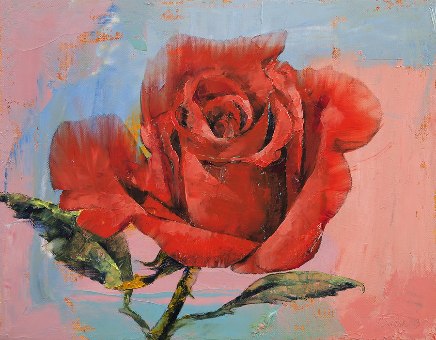 Rose Painting - Rose Painting by Michael Creese