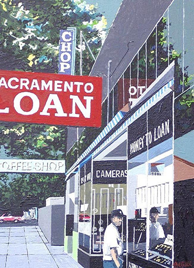 Sacramento Painting - Sacramento Loan by Paul Guyer
