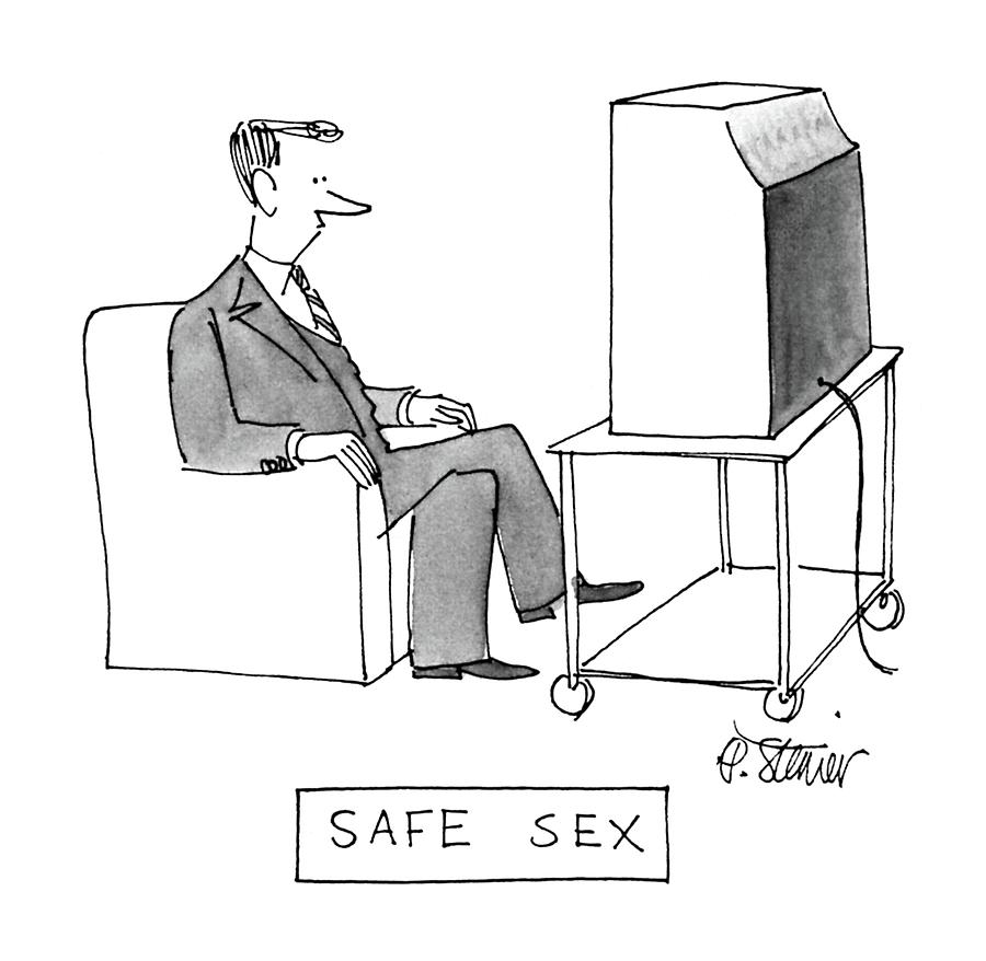 Safe Sex Drawing by Peter Steiner