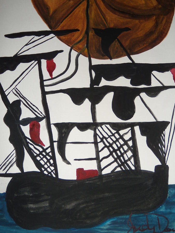 Pirate Ship Painting - Sailing Ship by Judy Dow