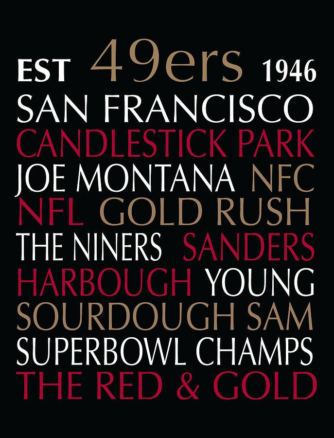 Typography Digital Art - San Francisco 49ers by Jaime Friedman