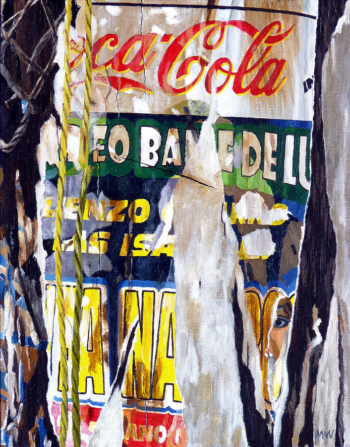 San Pancho Francisco Mexico Jalisco Coca Cola Bande Spanish Telephone Pole Rope Tear Sign Painting - San Pancho by Michael Ward