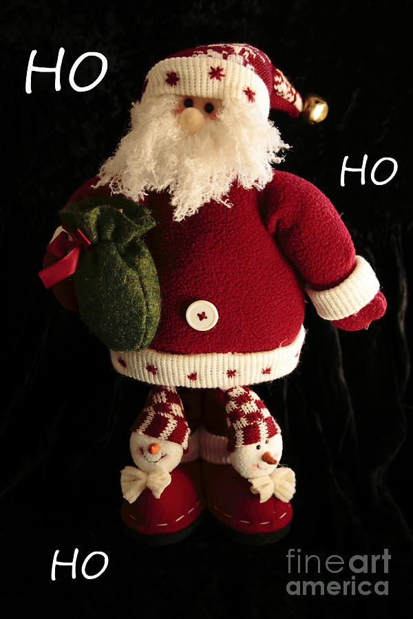 Holiday Photograph - Santa Ho Ho Ho by Linda C Johnson