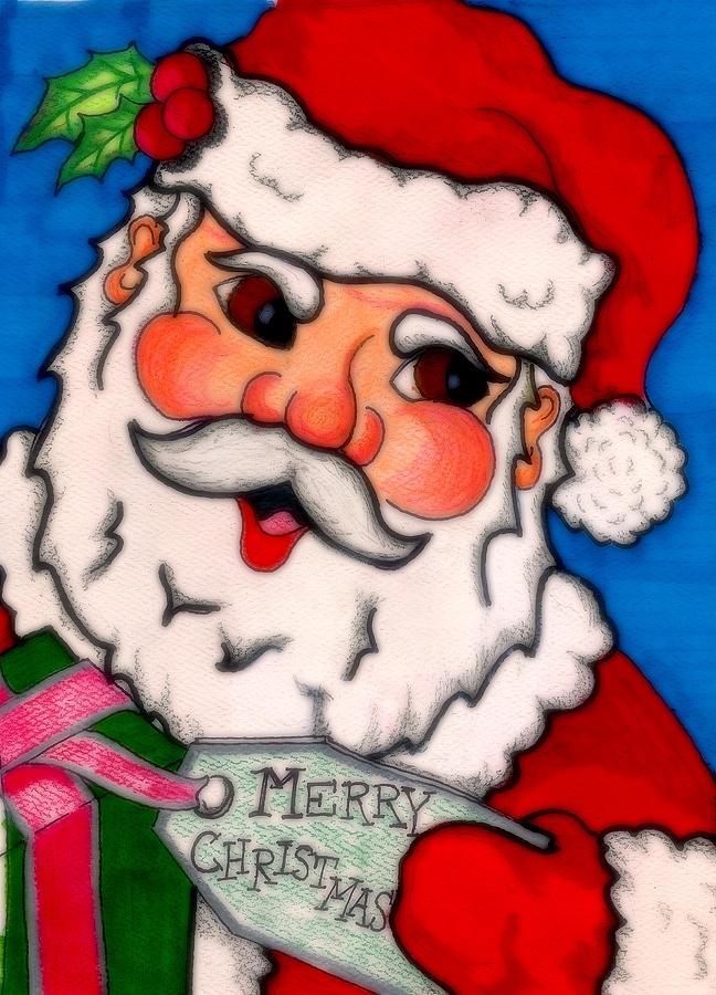 Santa Drawing - Santa  by Jame Hayes