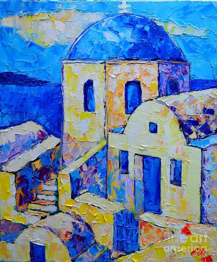 Santorini Painting - Santorini Afternoon by Ana Maria Edulescu