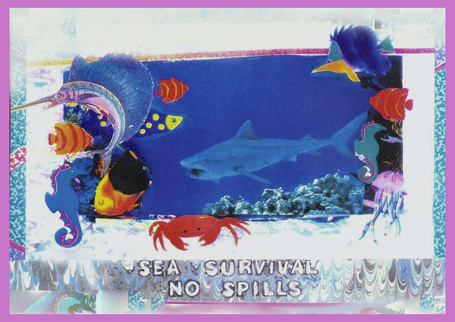 Sea Mixed Media - Sea Survival No Spills by Mary Ann  Leitch