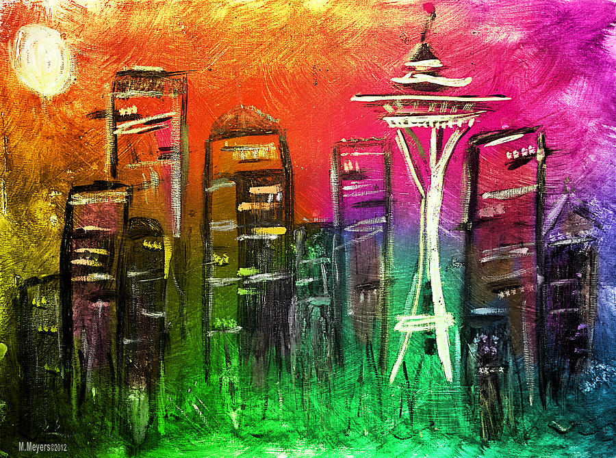 Seattle Mixed Media - Seattle Land Of Color by Melisa Meyers
