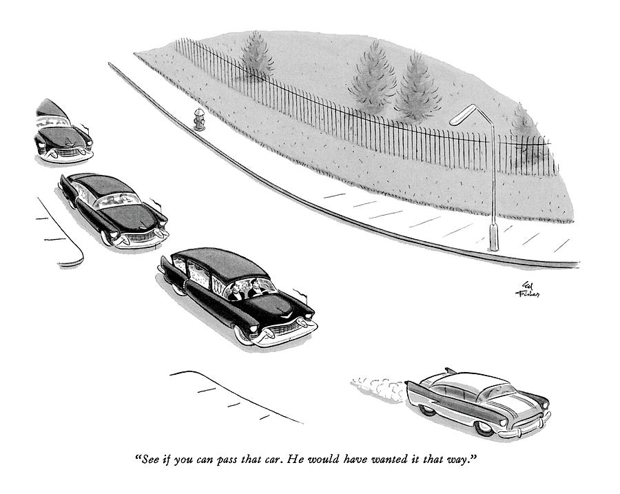 See If You Can Pass That Car Drawing by Ed Fisher
