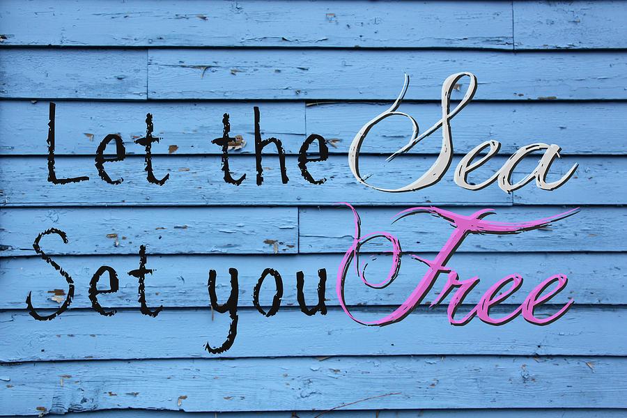 Sea Photograph - Set You Free by Tina Meador