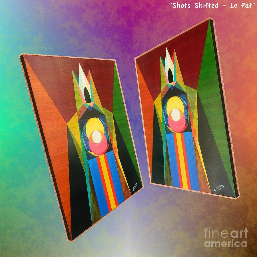 Modernism Painting - Shots Shifted - Le Pat 6 by Michael Bellon