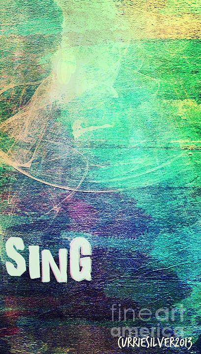Sing Digital Art by Currie Silver