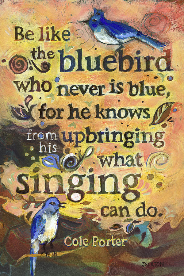 Singing Bluebird Cole Porter Painted Quote Painting