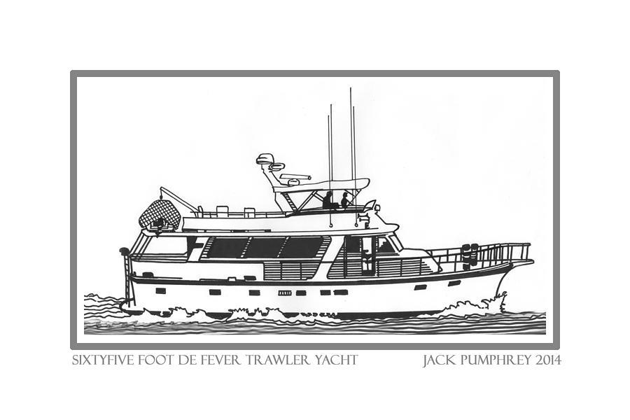 Yacht Portraits Drawing - Sixtyfive Foot Defever Trawler Yacht by Jack Pumphrey