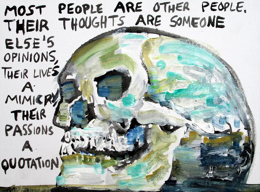 Skull Painting - Skull Quoting Oscar Wilde.10 by Fabrizio Cassetta