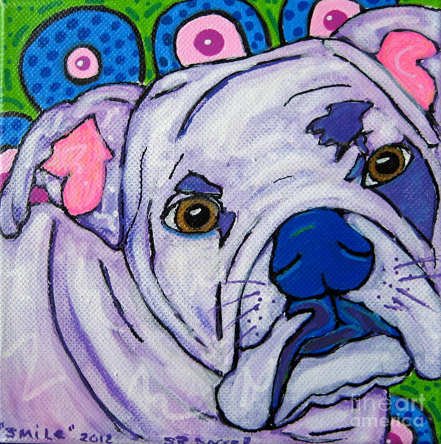 Bulldog Painting - Smile by Susan Sorrell