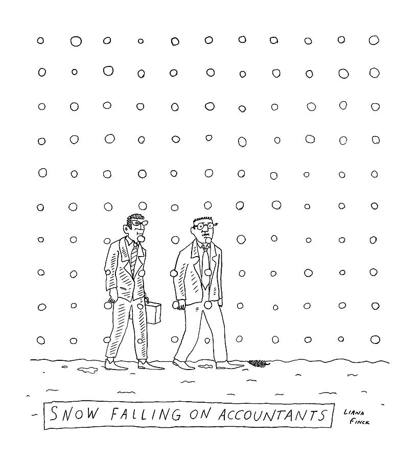 Snow Falling On Accountants -- Two Men Walk Drawing by Liana Finck