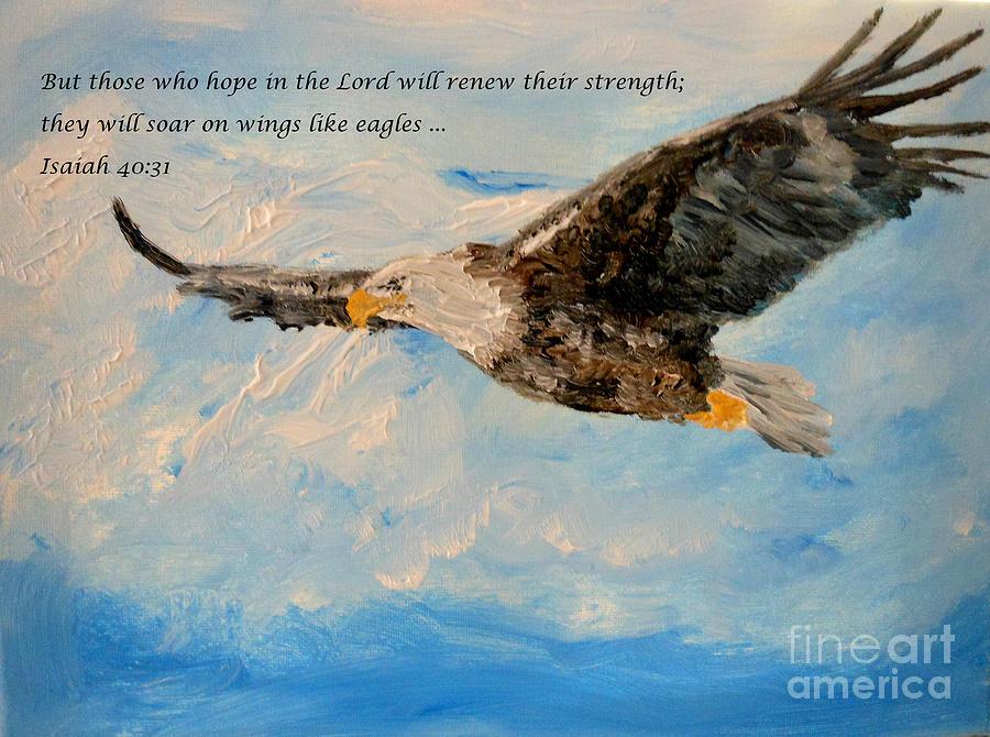 Scripture Painting - Soar On Wings Like Eagles... by Amanda Dinan