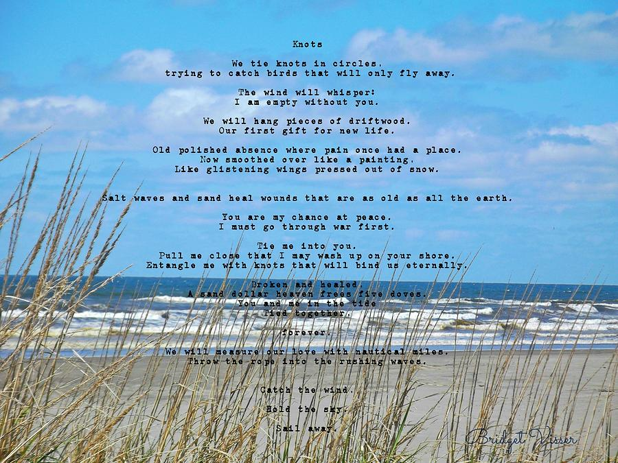 Beach Grass Photograph - Soft Surf And Sand With Knots Poem by Bridget Visser