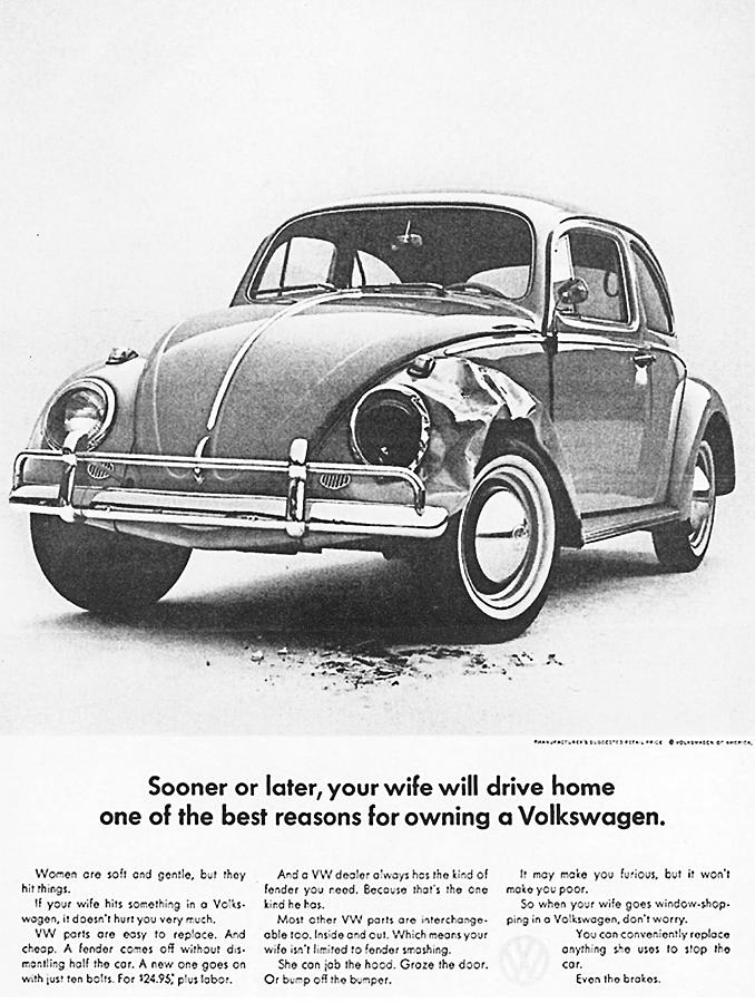 Vw Beetle Digital Art - Sooner or later your wife will drive home.............. by Georgia Fowler