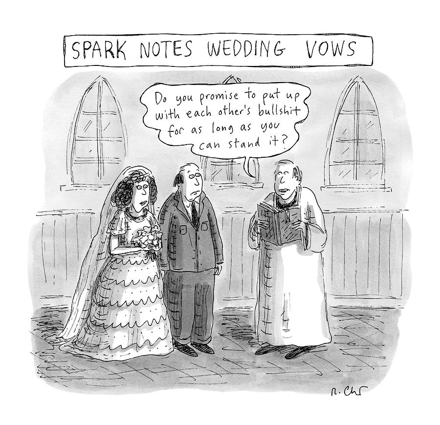 Spark Notes Marriage Vows -- A Minister Says Drawing by Roz Chast