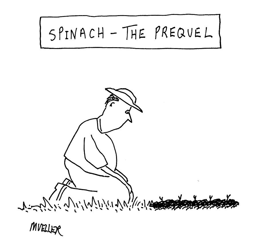 spinach: The Prequel Drawing by Peter Mueller