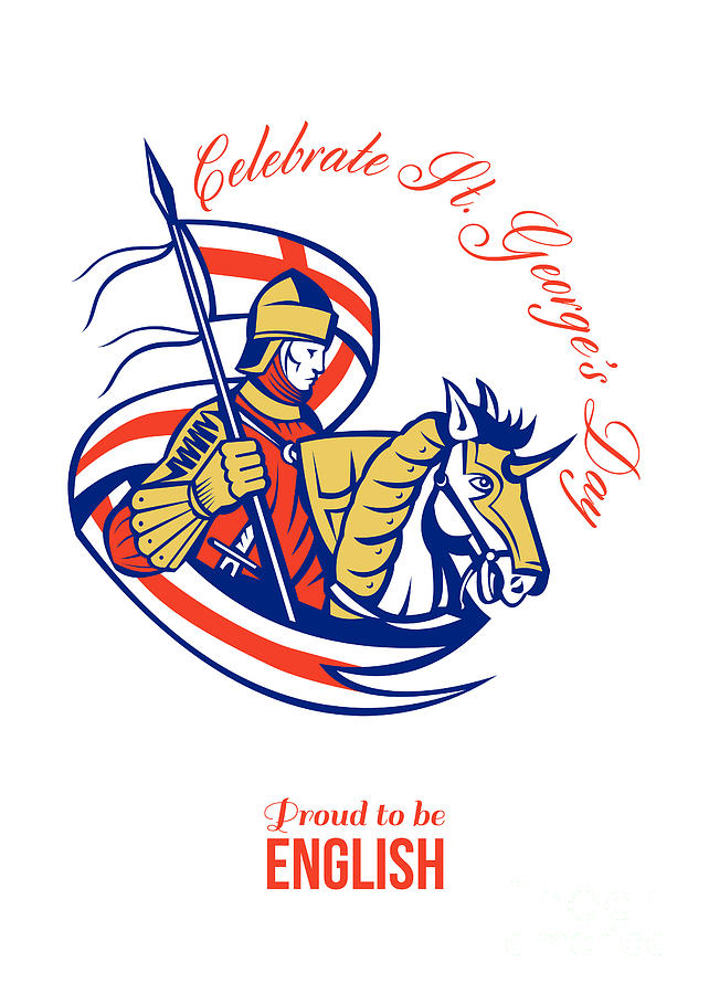 St George Digital Art - St. George Day Celebration Proud To Be English Retro Poster by Aloysius Patrimonio