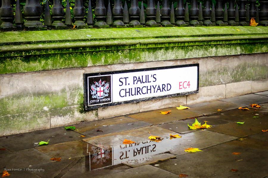 Hdr Photograph - St. Pauls Churchyard by Ross Henton