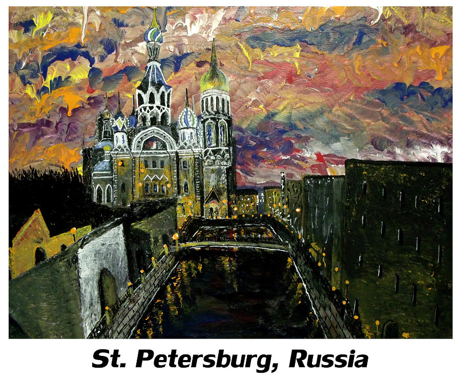 Russian Painting - St  Petersburg Russia  by Mark Moore